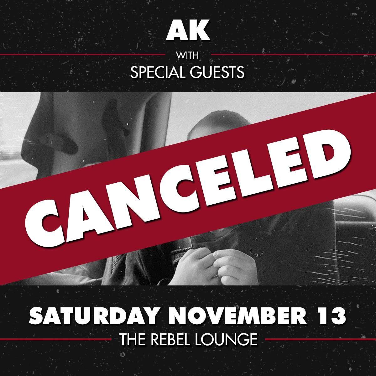 CANCELLED: AK: