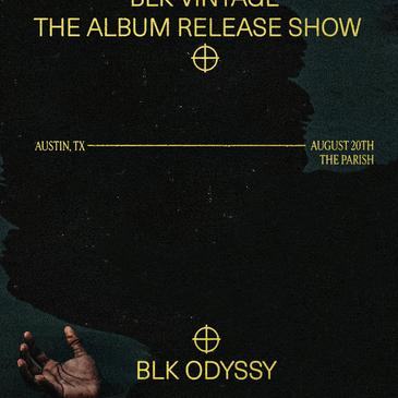BLK ODYSSY (BLK VINTAGE Album Release Show)-img