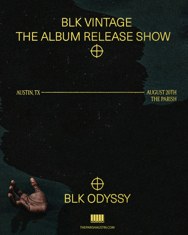 BLK ODYSSY (BLK VINTAGE Album Release Show): Main Image