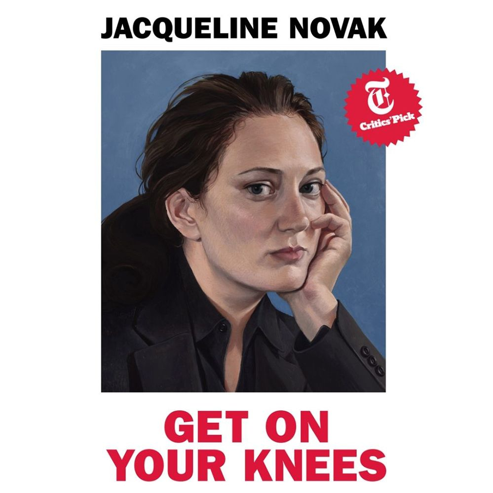 Jacqueline Novak: Get on Your Knees: