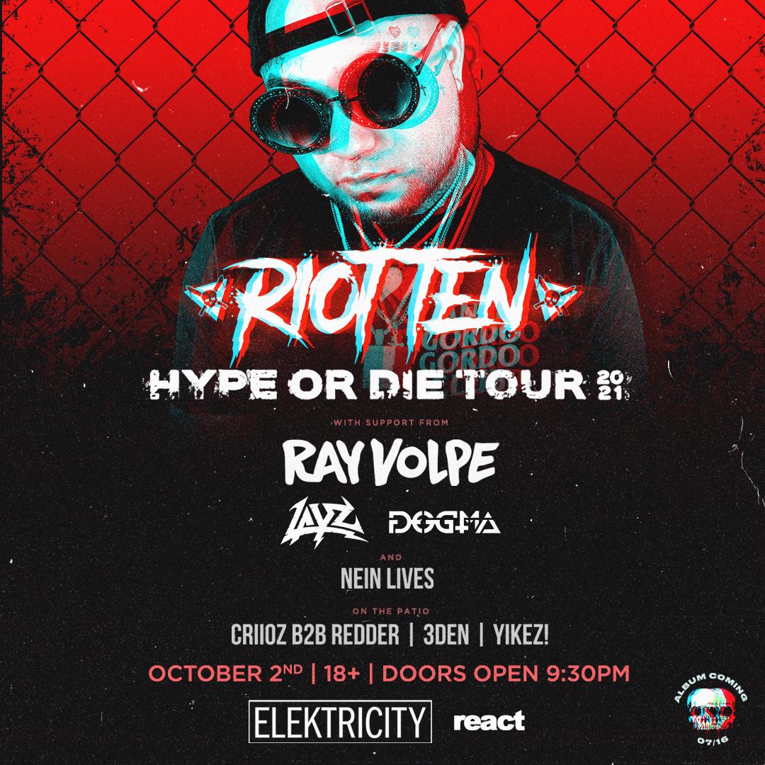 RIOT TEN || HYPE OR DIE TOUR: