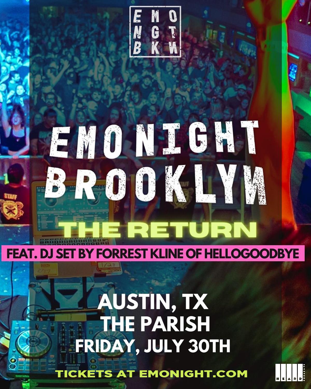 Emo Night Brooklyn w/ Forrest Kline (of Hellogoodbye):