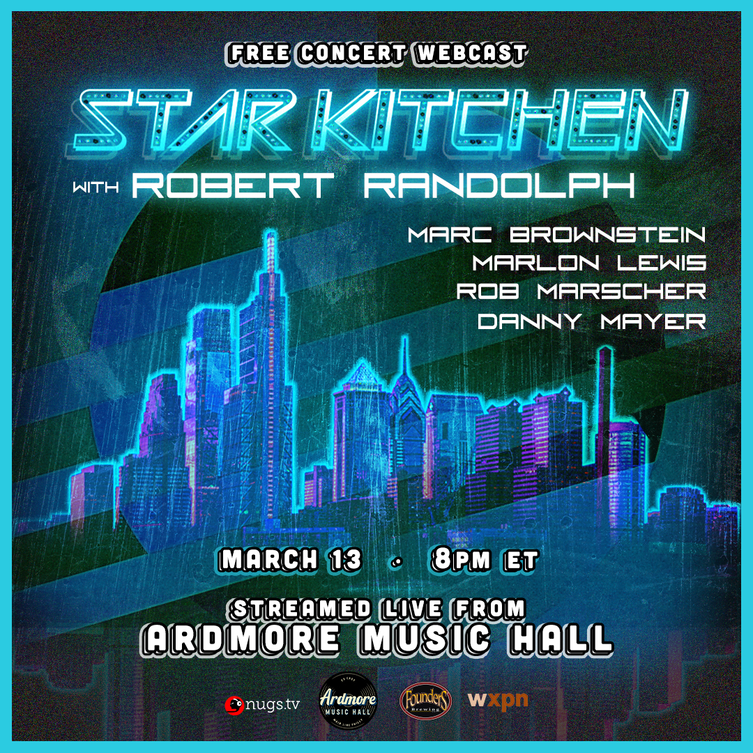 Star Kitchen ft. Robert Randolph: LIVE On Stage Webcast: Main Image