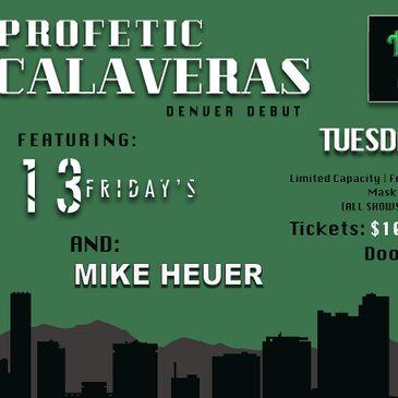 Profetic Calaveras w/ 13 Fridays   Mike Heuer-img