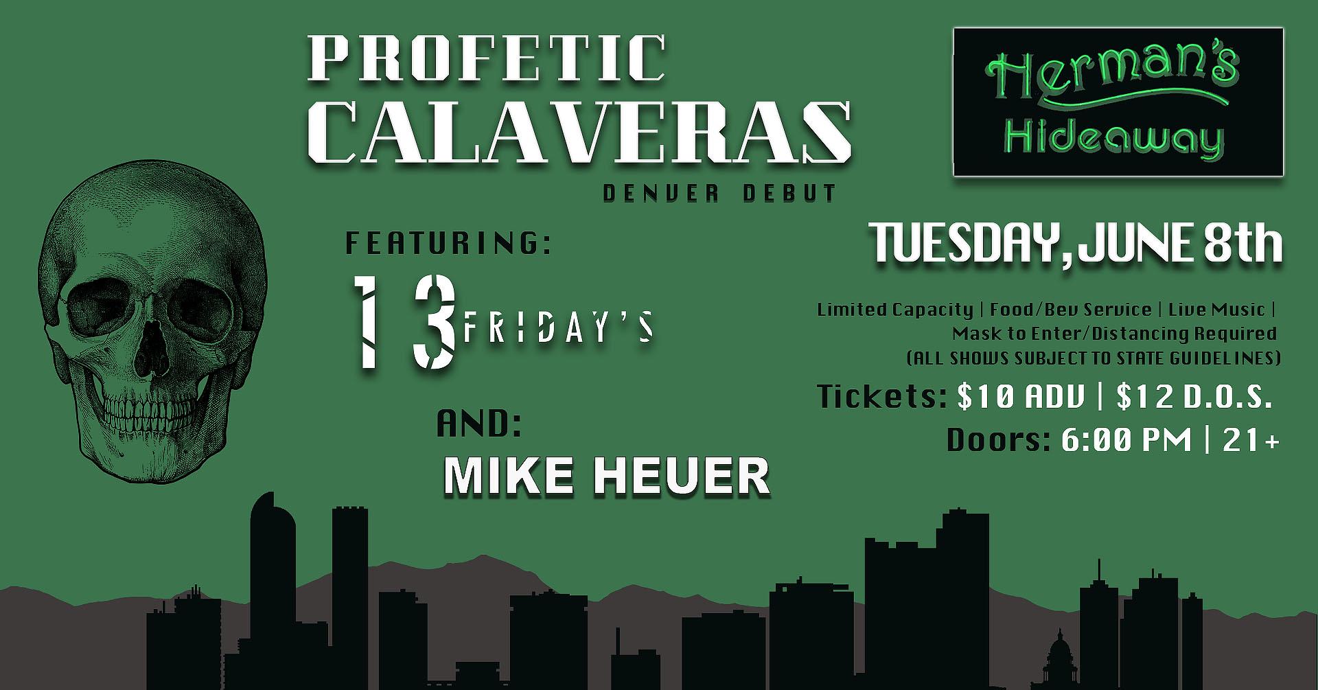 Profetic Calaveras w/ 13 Fridays   Mike Heuer: Main Image