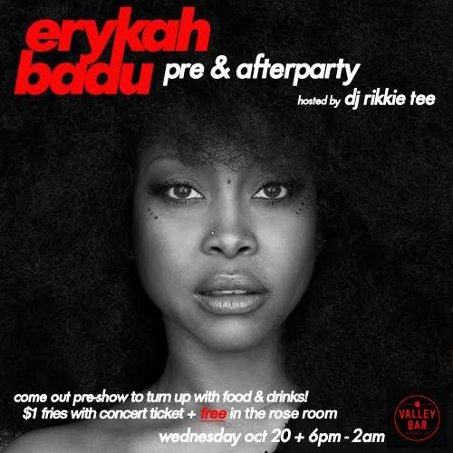 Erykah Badu Pre-Show & After-Party w/ DJ Rikkie Tee: