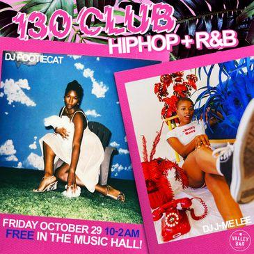 """""""130 CLUB: HIP HOP / R&B"""" with J-ME LEE + Pootiecat-img"""