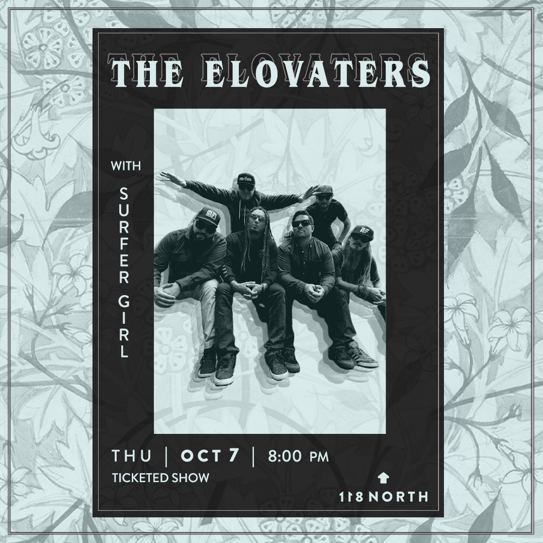 *SOLD OUT* The Elovaters: