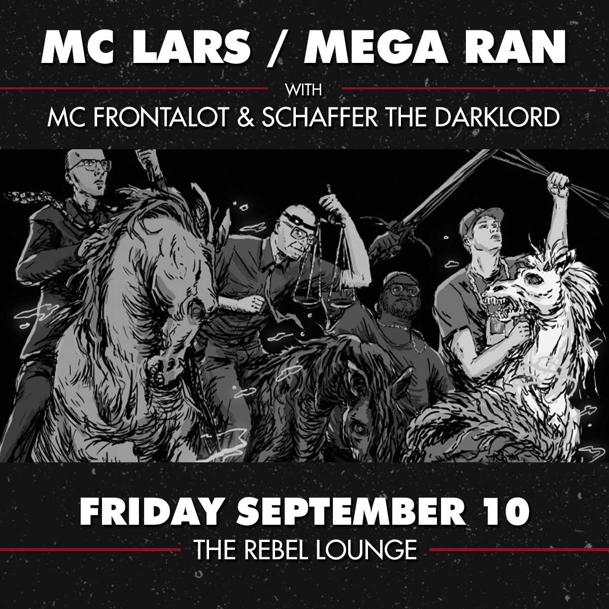 MC LARS, MEGA RAN, MC FRONTALOT & SCHAFFER THE DARKLORD: