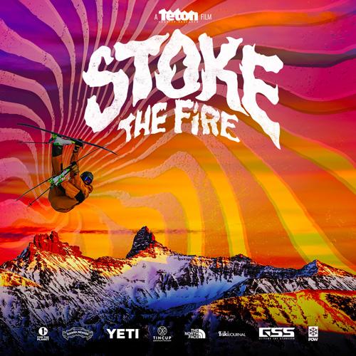 Teton Gravity Research: Stoke the Fire: