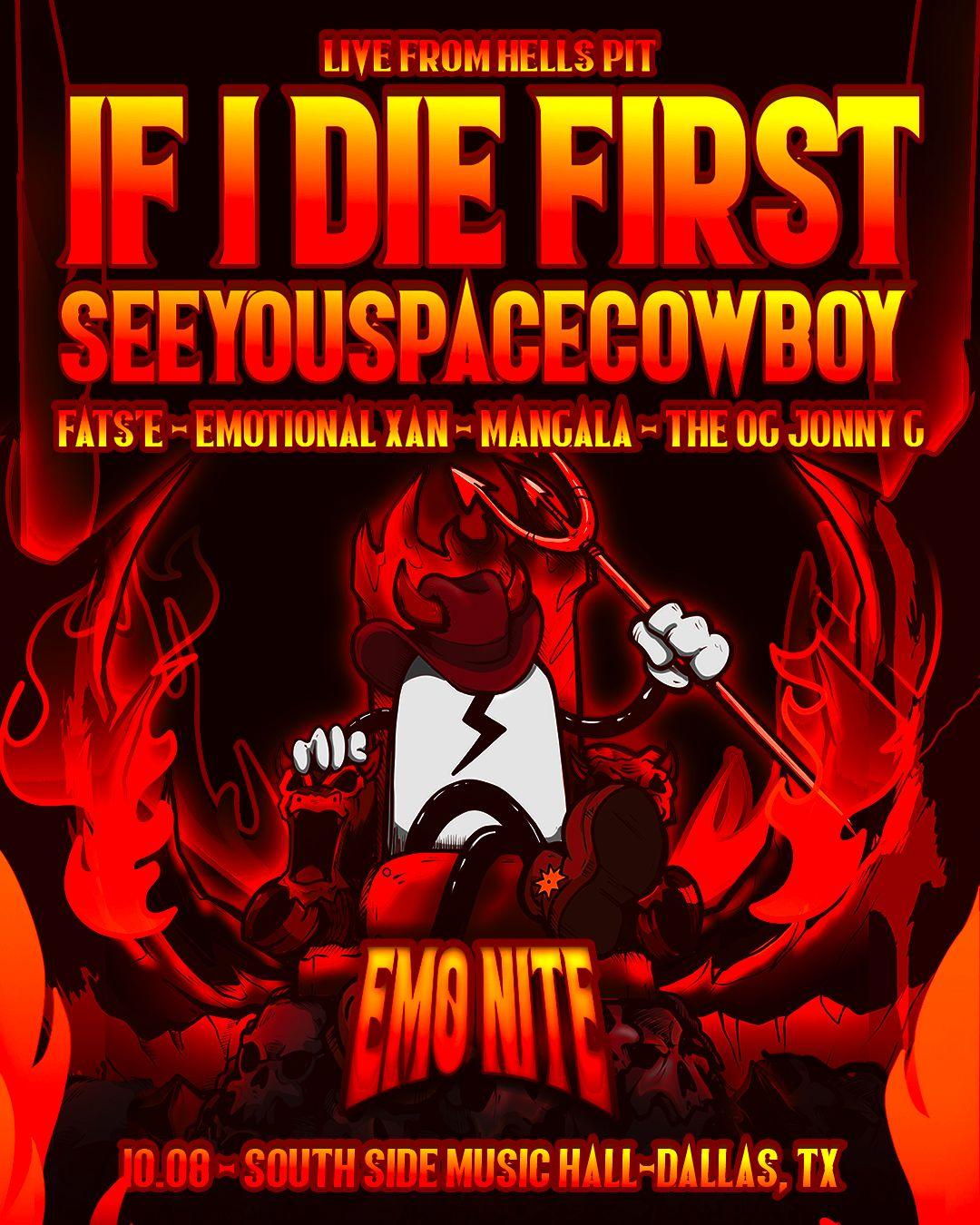 SeeYouSpaceCowboy / If I Die First - Dallas:
