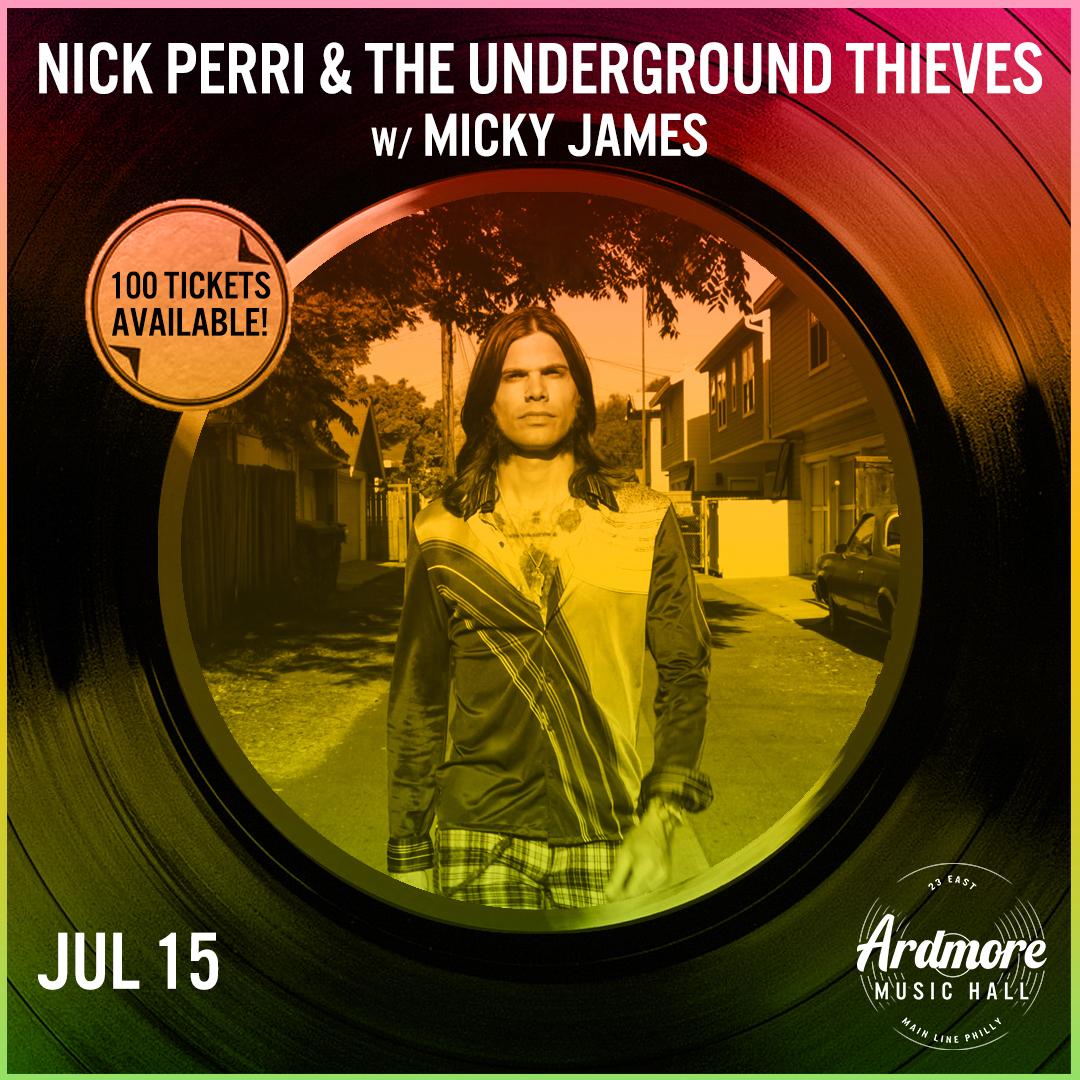Nick Perri & the Underground Thieves: