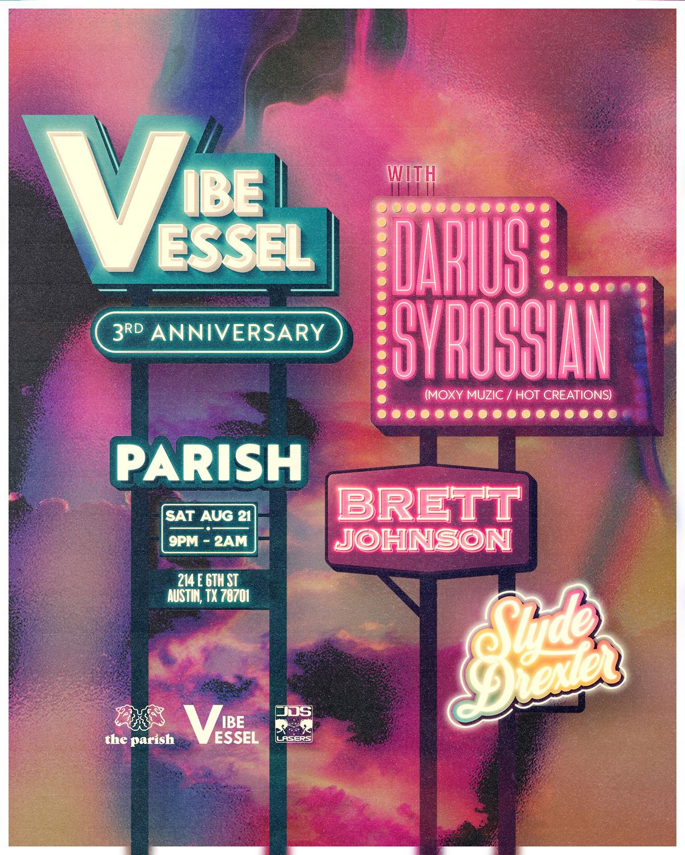 Vibe Vessel Presents: Darius Syrossianw/ Brett Johnson: