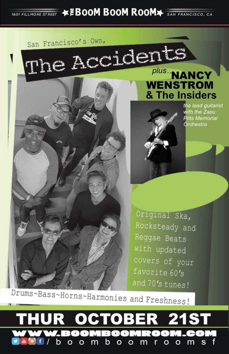 THE ACCIDENTS (+ NANCY WENSTROM & THE INSIDERS):