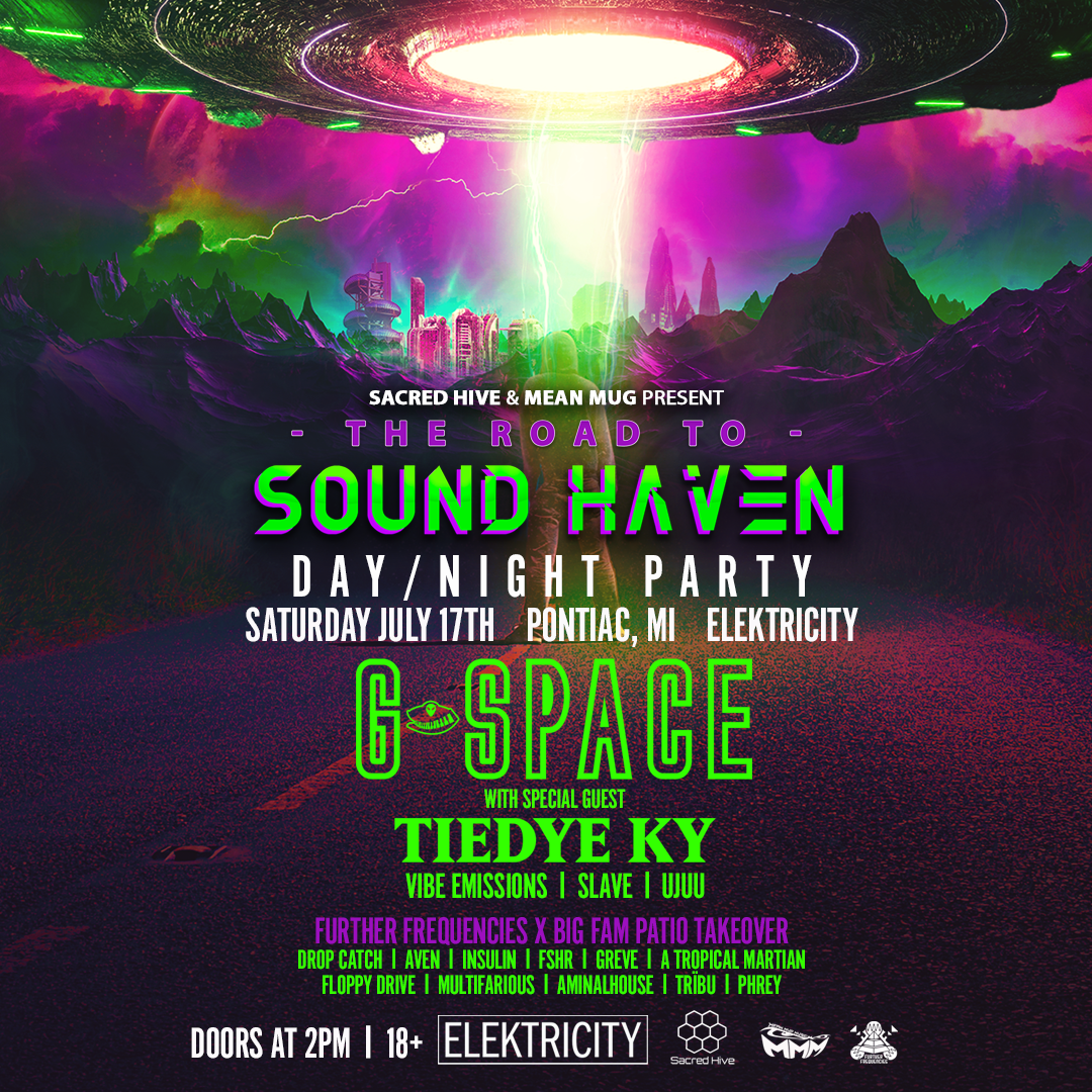 The Road to Sound Haven w/ G-Space + tiedye ky: