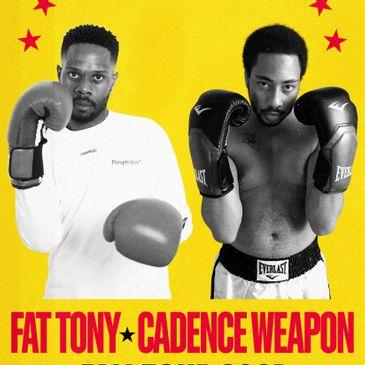 Fat Tony, Cadence Weapon-img