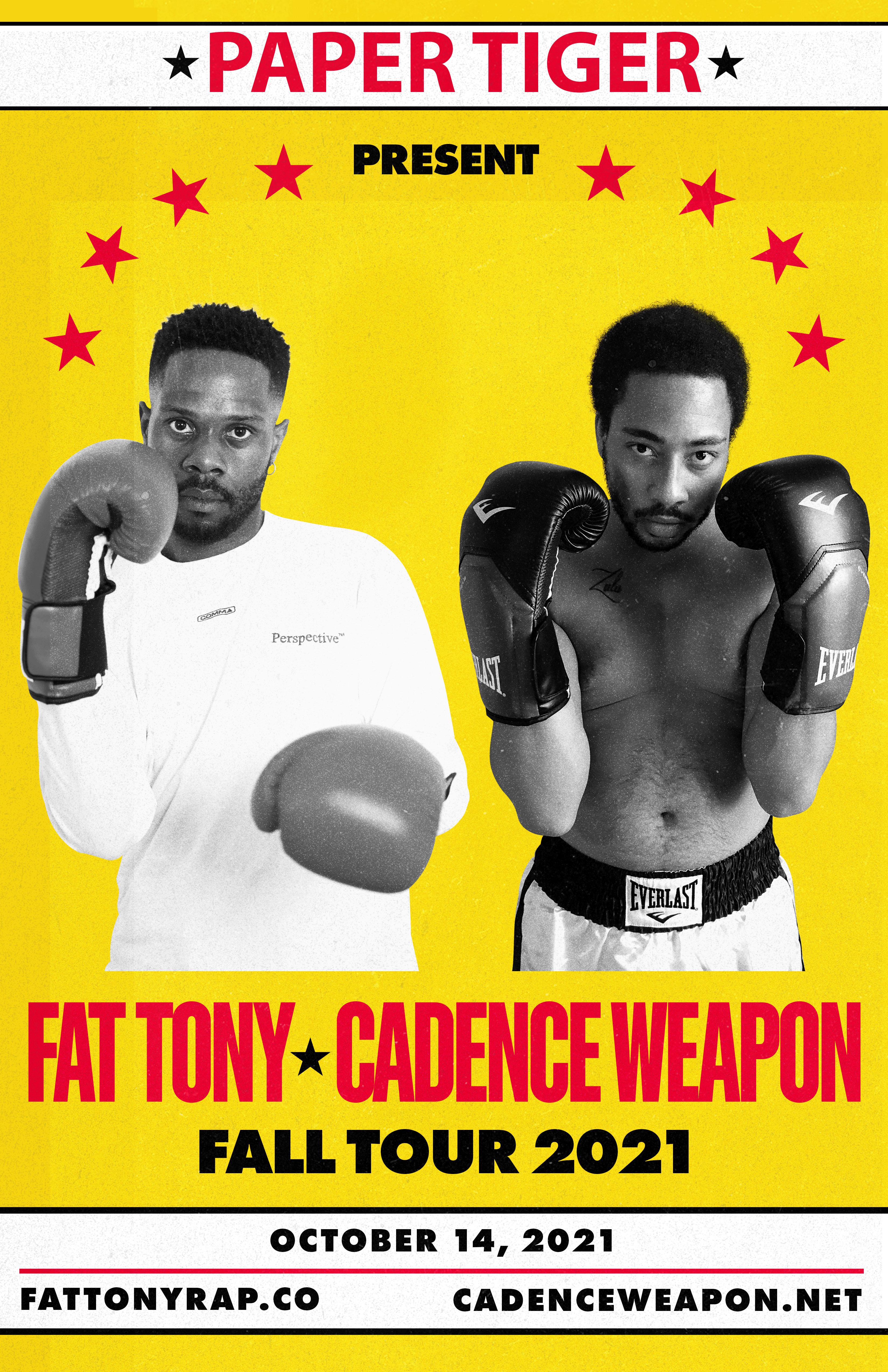 Fat Tony, Cadence Weapon: