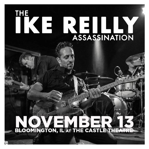 The Ike Reilly Assassination:
