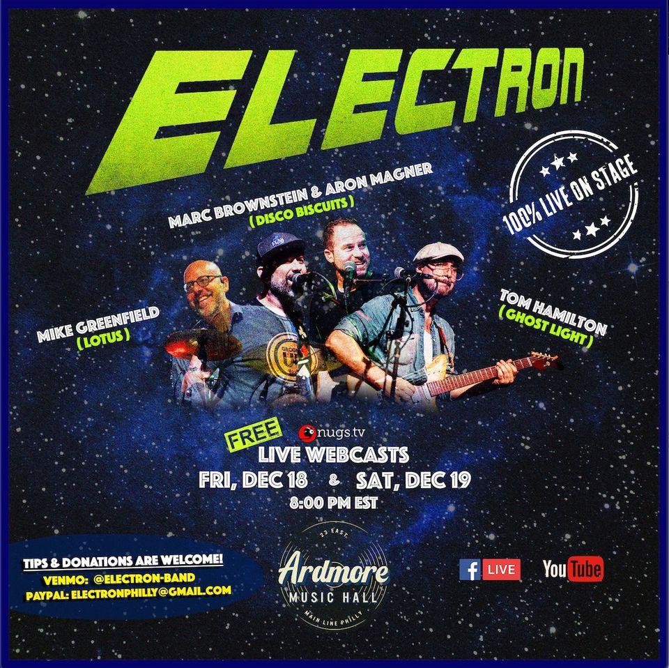 Electron Full Band LIVE Webcasts Fri 12/18 & Sat 12/19: Main Image