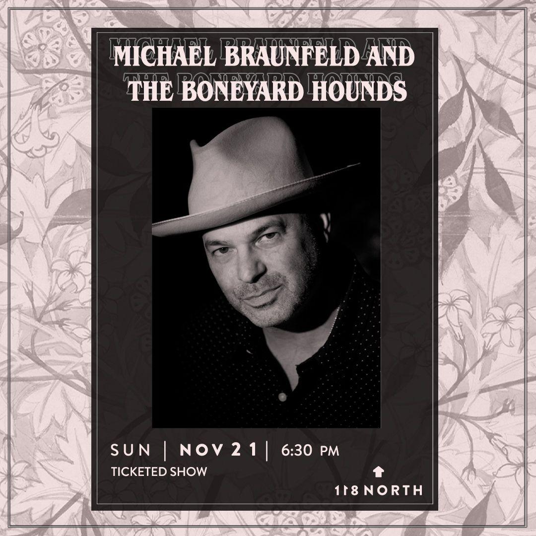 Michael Braunfeld & the Boneyard Hounds: