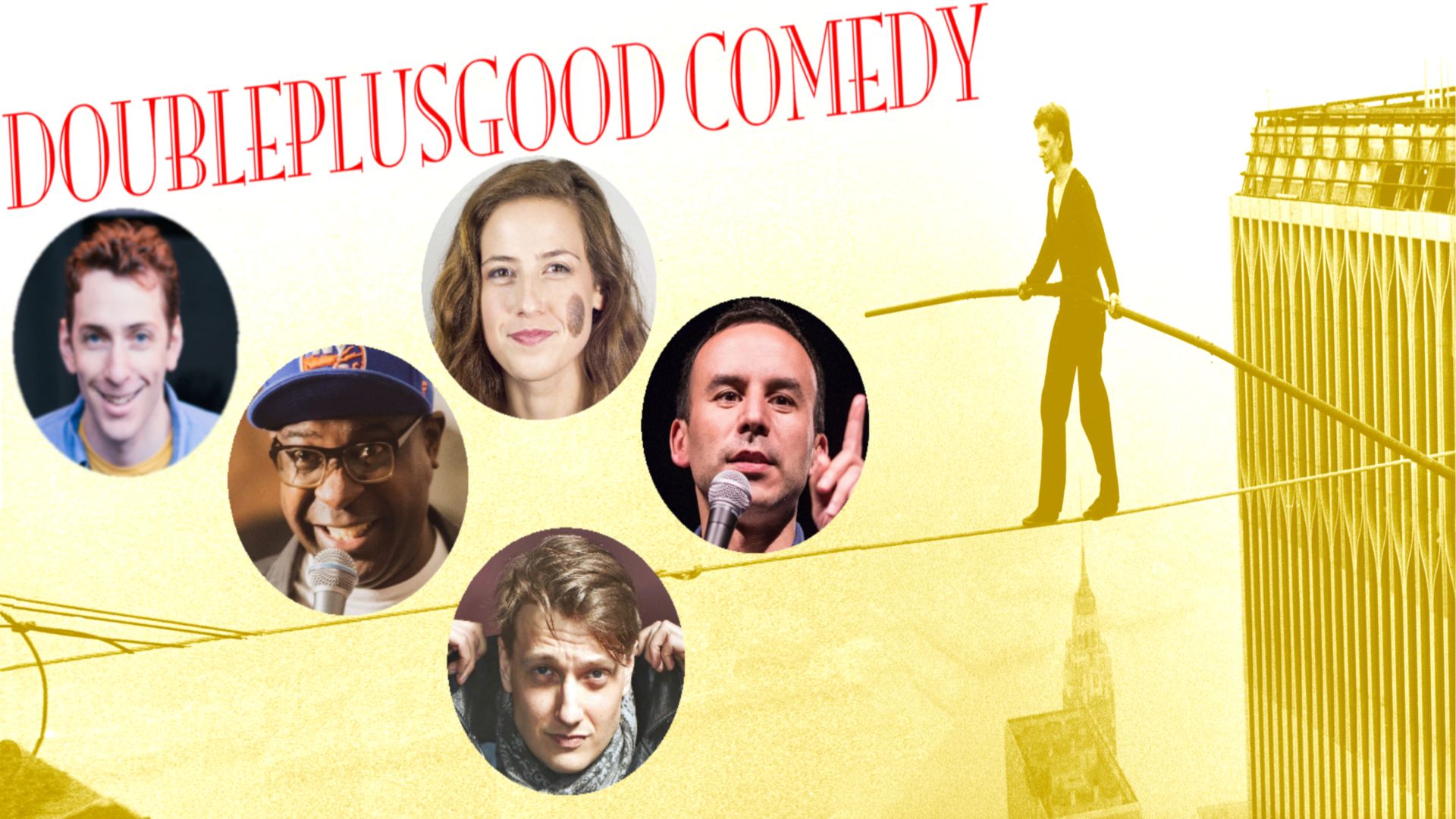 DoublePlusGood Comedy - 7:30PM: