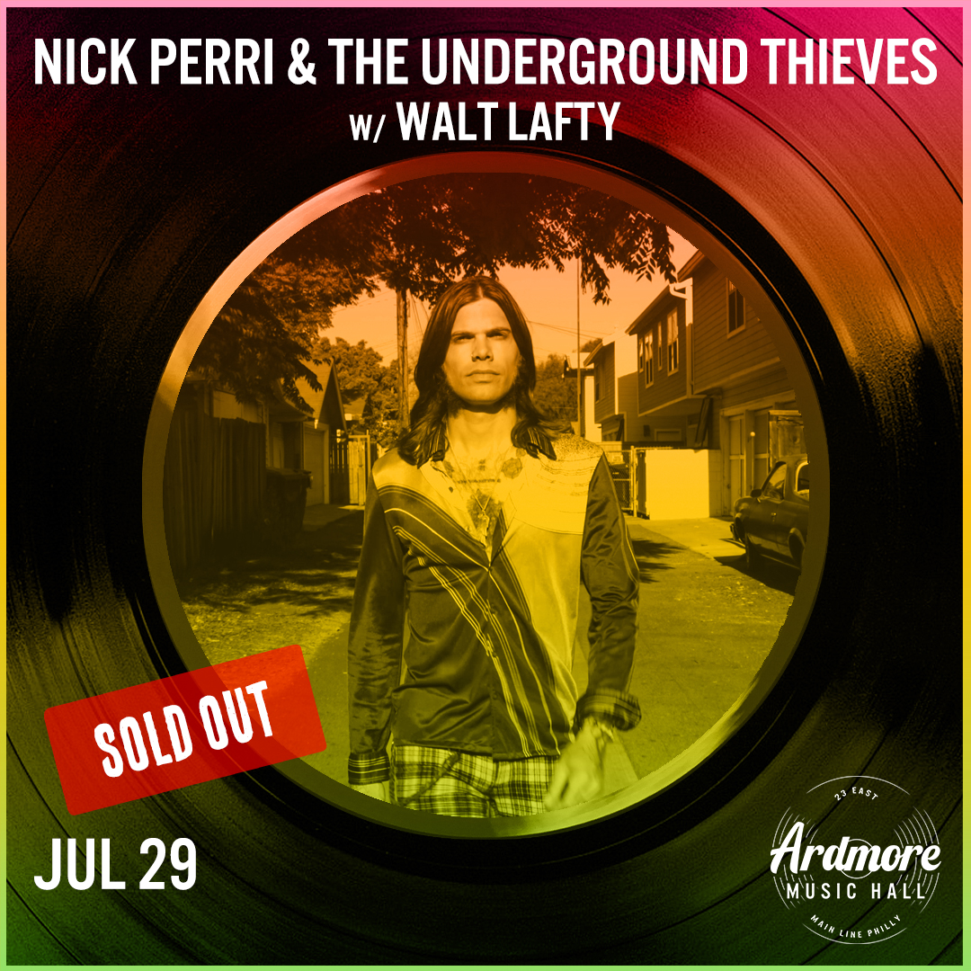 *SOLD OUT* Nick Perri & the Underground Thieves: Main Image