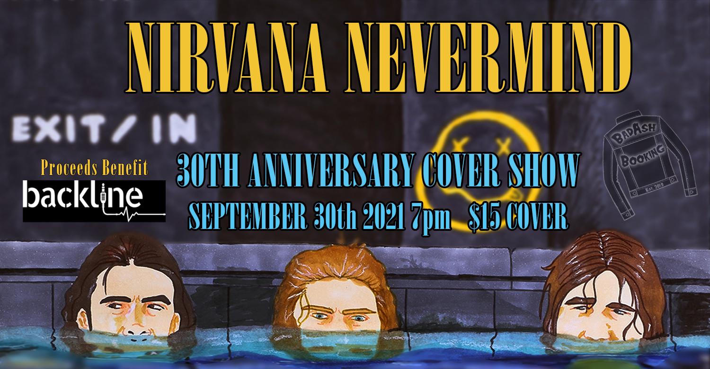 Nirvana's 'Nevermind' 30th Anniversary Tribute Show: