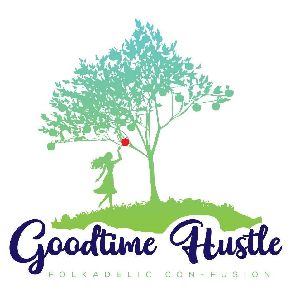 Goodtime Hustle: