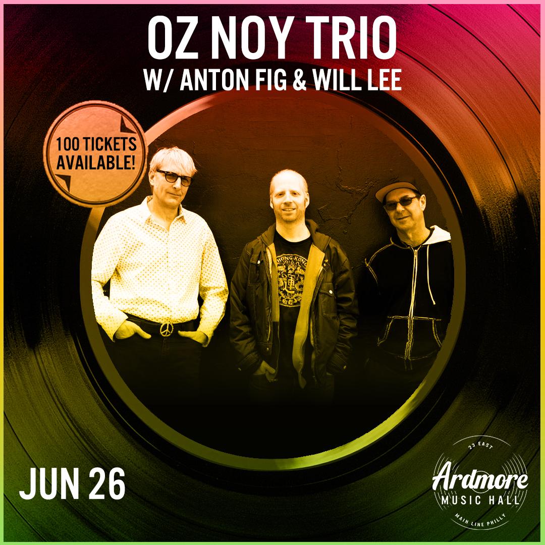 Oz Noy / Anton Fig / Will Lee: Main Image