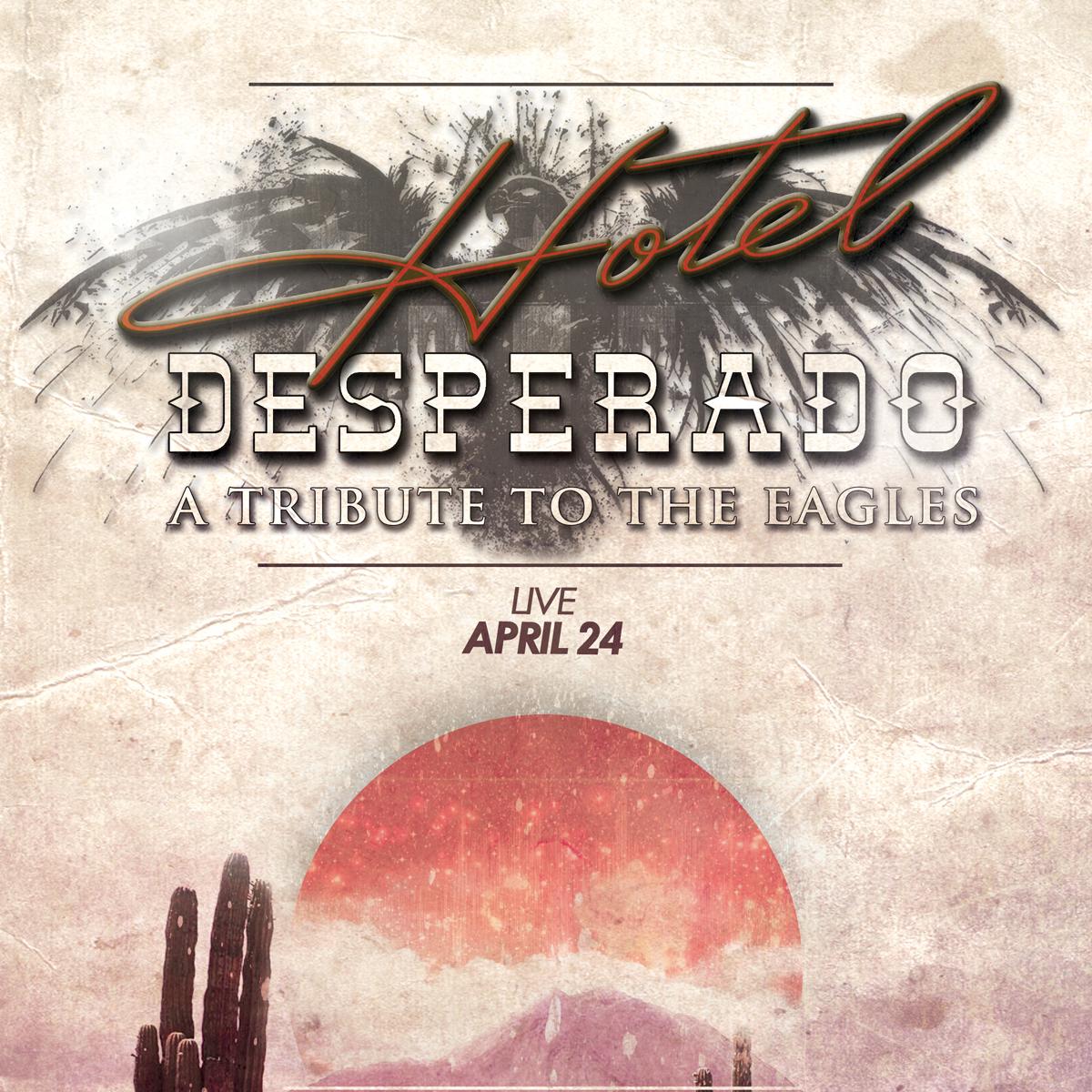 Hotel Desperado: A Tribute To The Eagles: Main Image