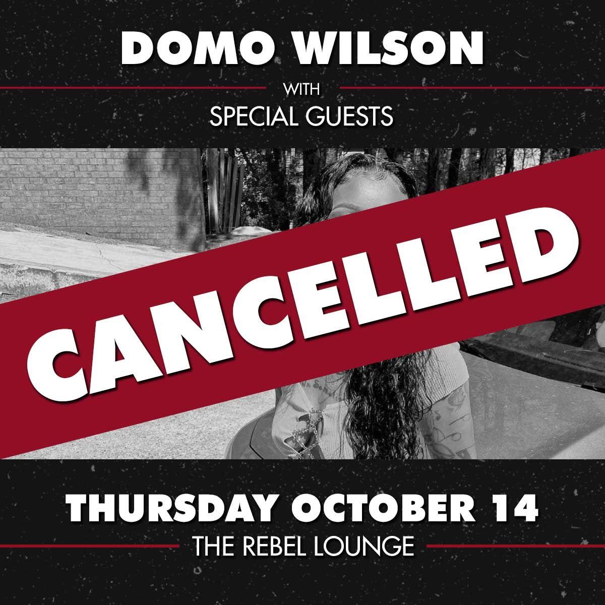 DOMO WILSON : Cancelled: