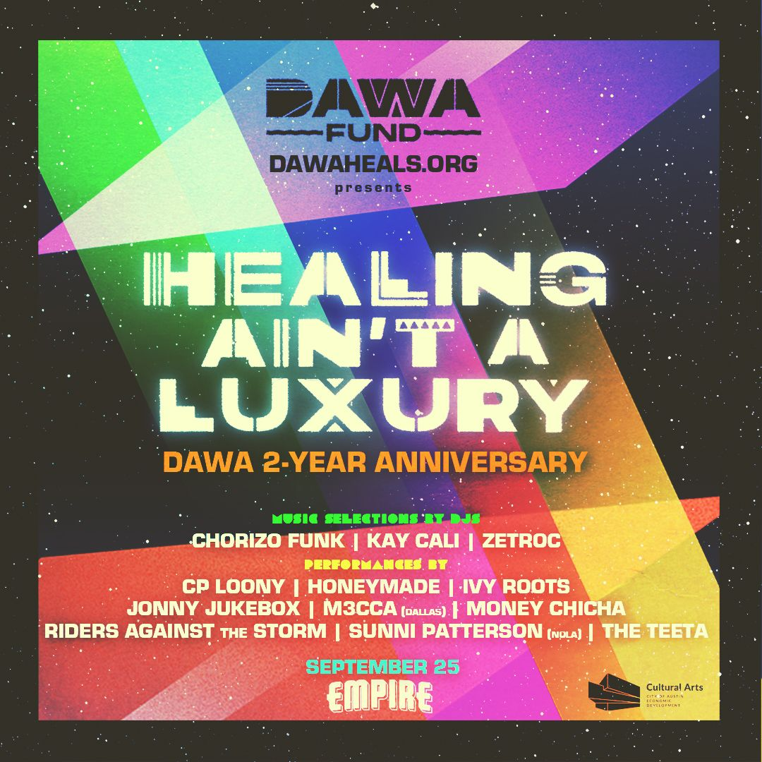 Healing Ain't A Luxury - DAWA 2-Year Anniversary: