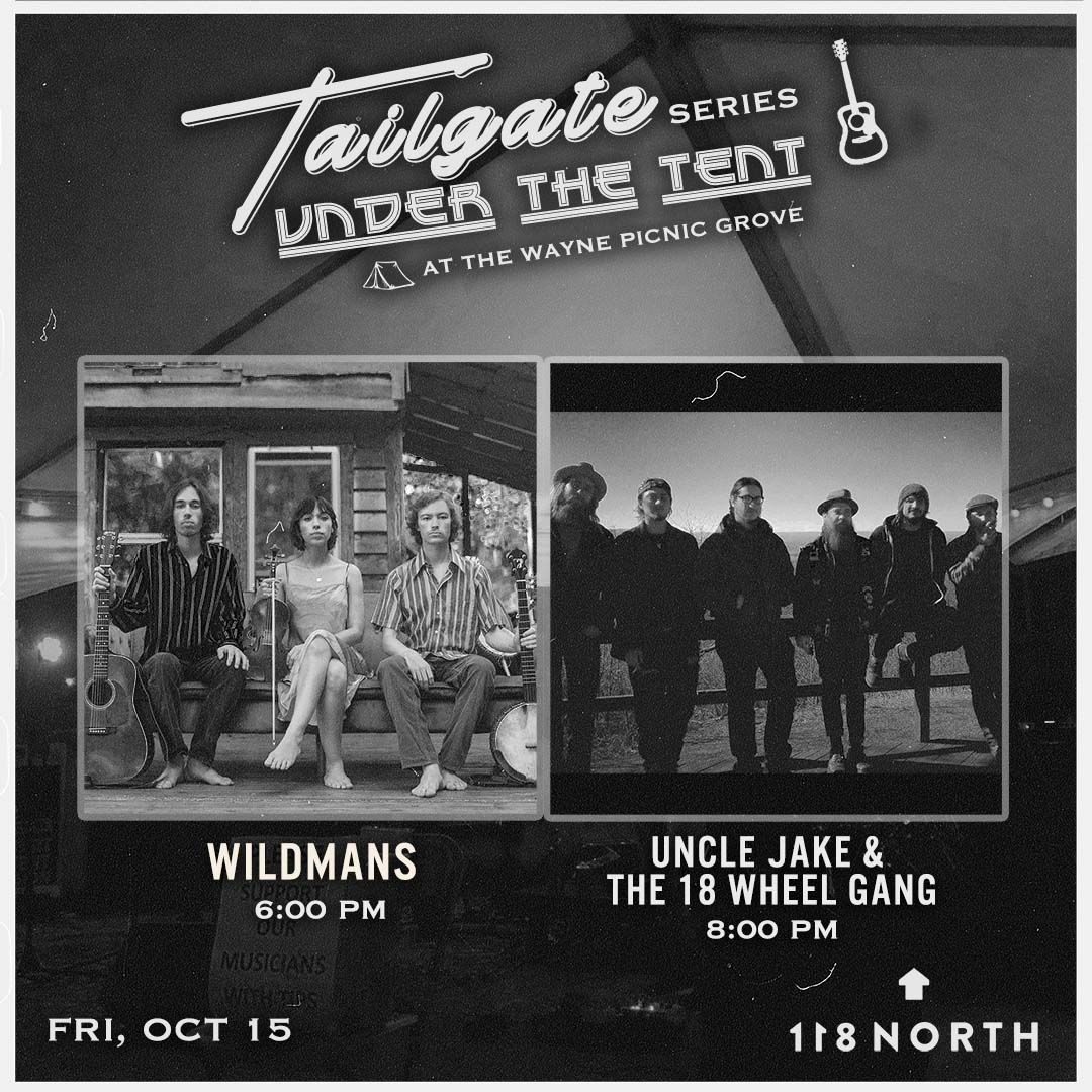Uncle Jake & the 18 Wheel Gang + The Wildmans: