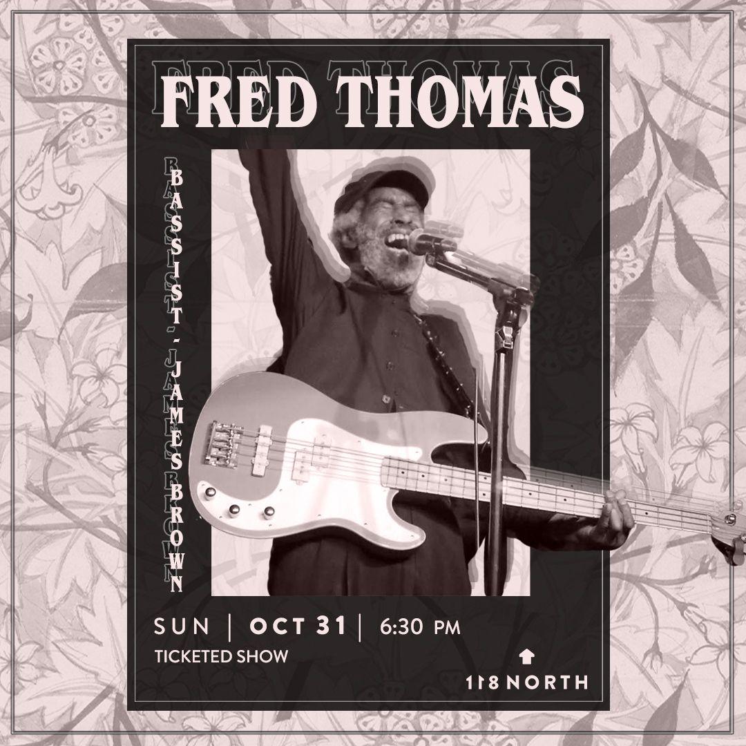 Fred Thomas (Bassist - James Brown): : Make it Funky at 50!: