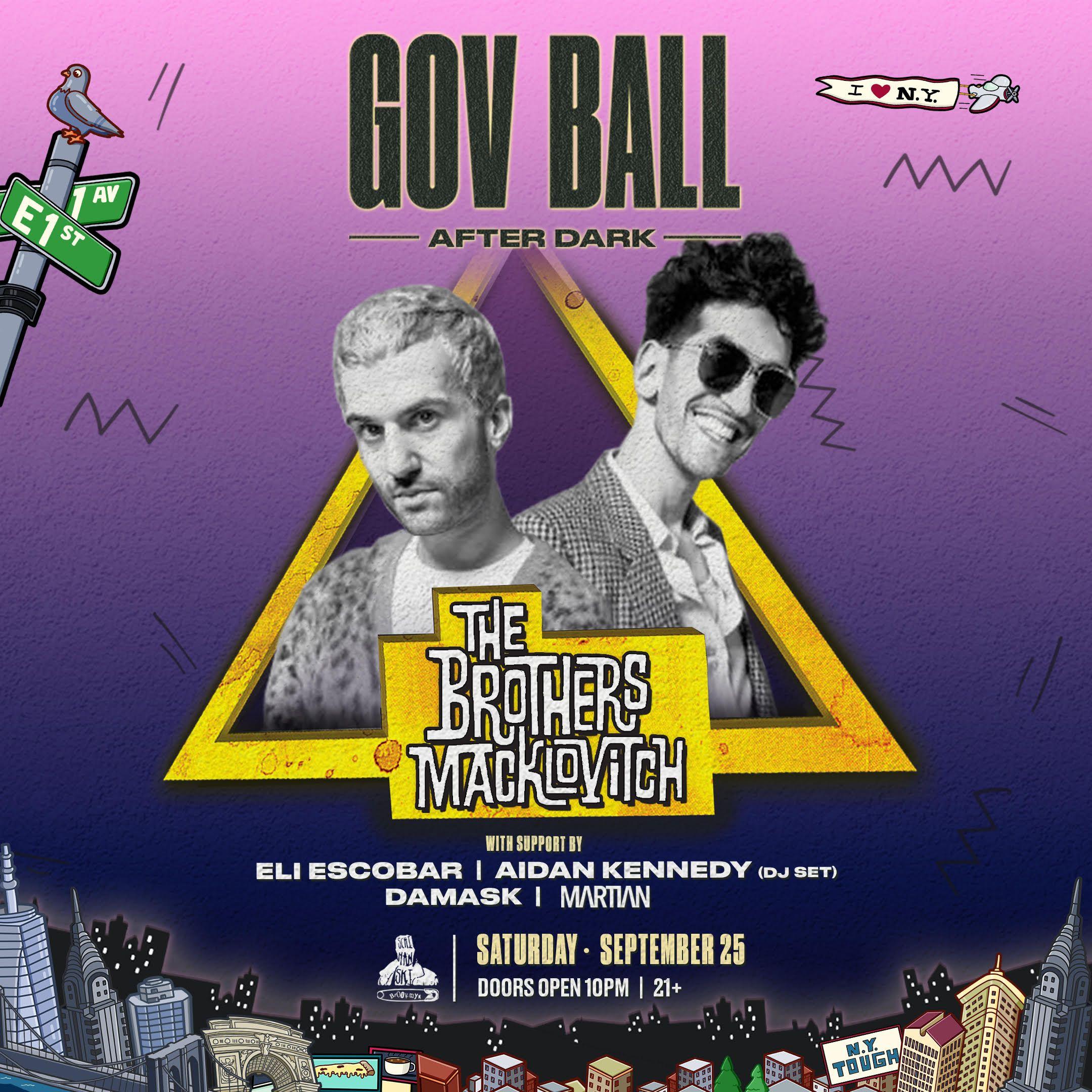Gov Ball After Dark Presents: Brothers Macklovitch: