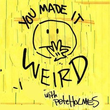 You Made It Weird Live with Pete Holmes and Special Guests-img