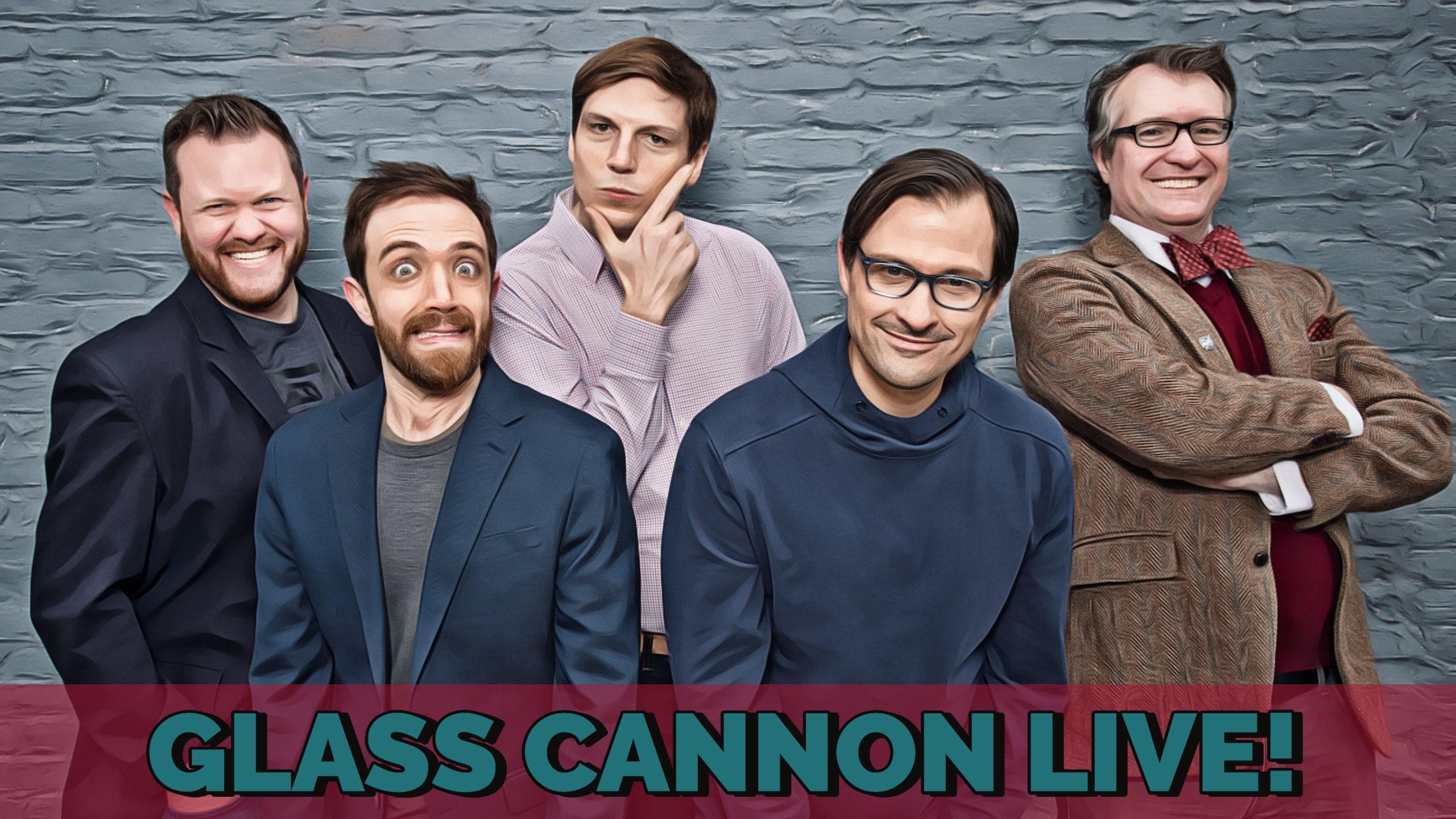 Glass Cannon Live!: