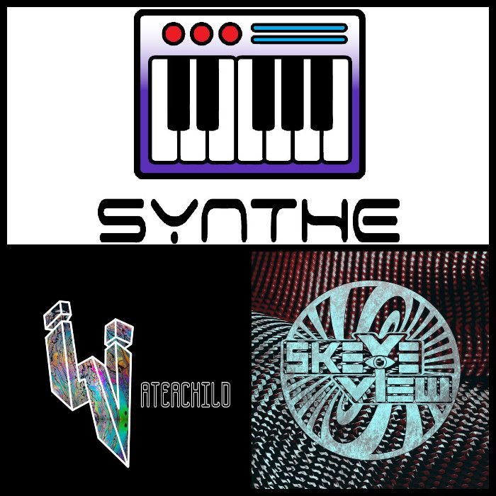 synthe, Waterchild, Skeyeview: