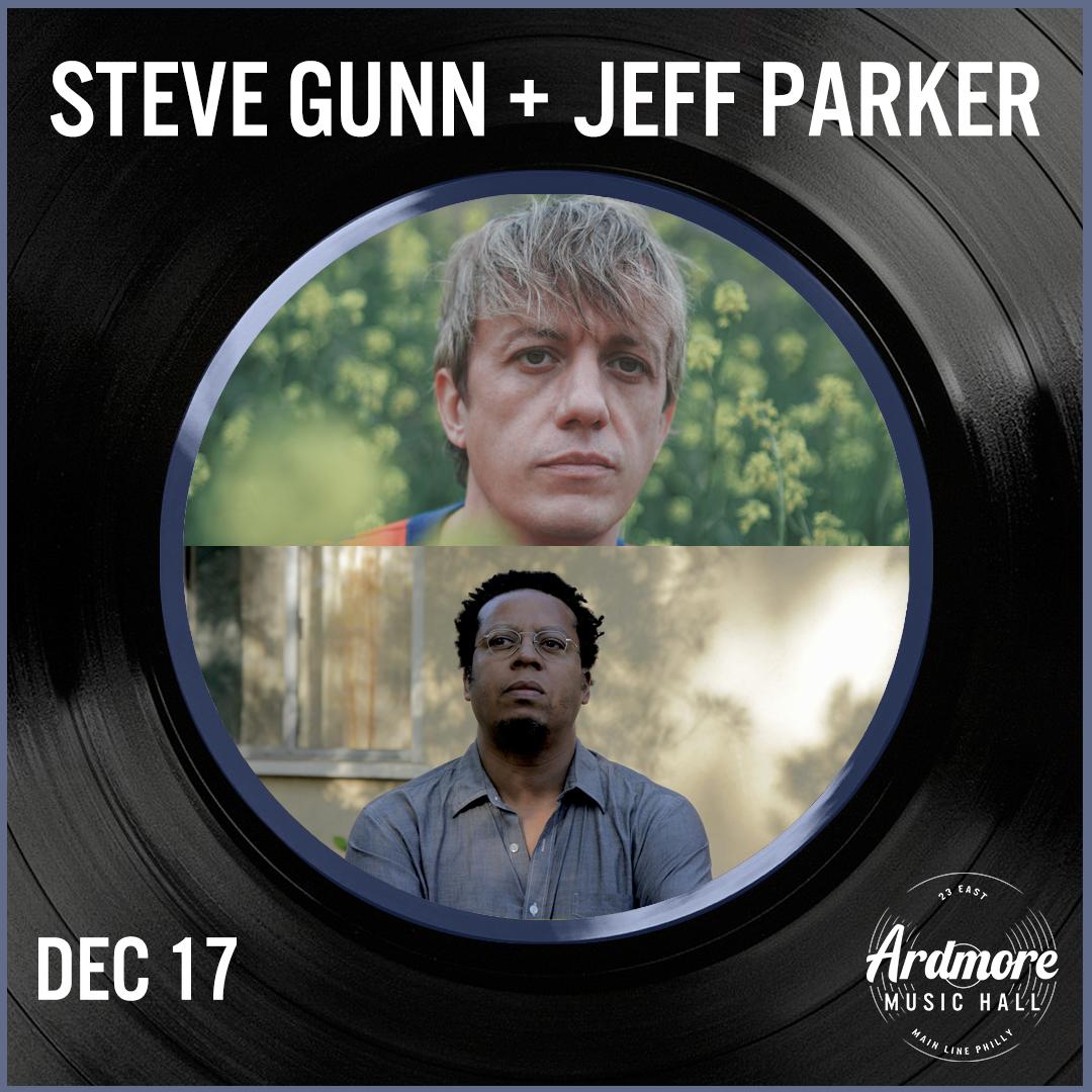 An Evening With Steve Gunn + Jeff Parker: Main Image