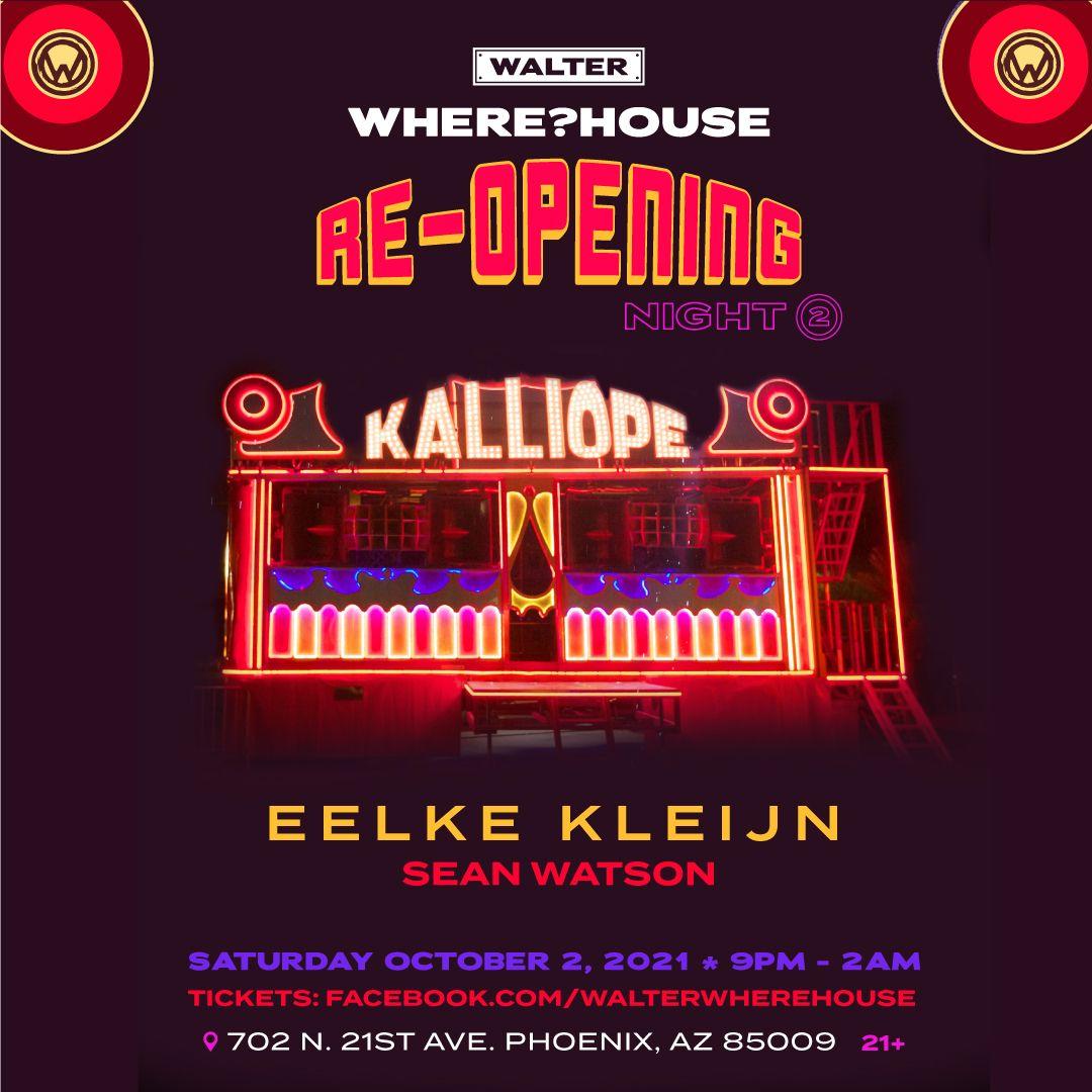 Walter Where?House Re-Opening w/ Eelke Kleijn & Sean Watson: