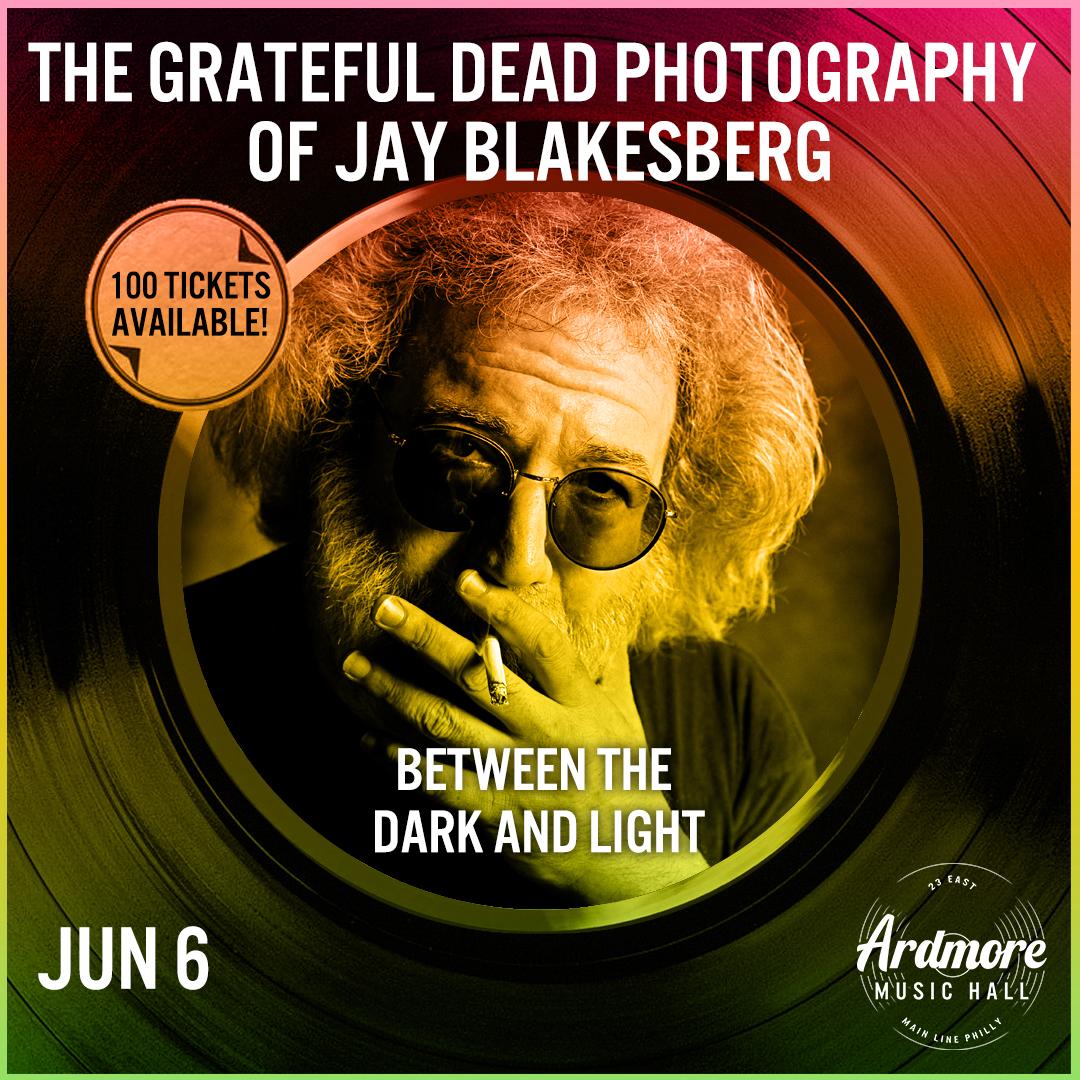 The Grateful Dead Photography of Jay Blakesberg: Main Image