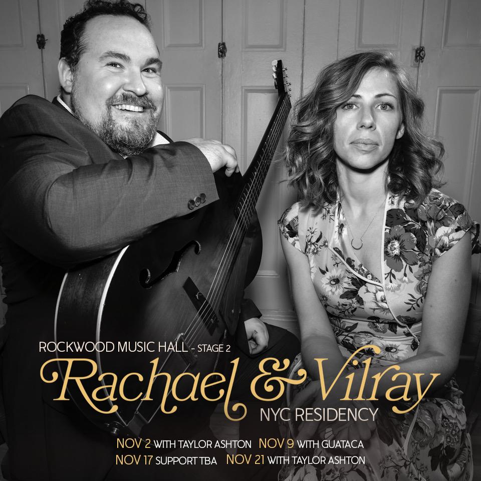 Rachael & Vilray w/ Special Guest Taylor Ashton (Show #1):