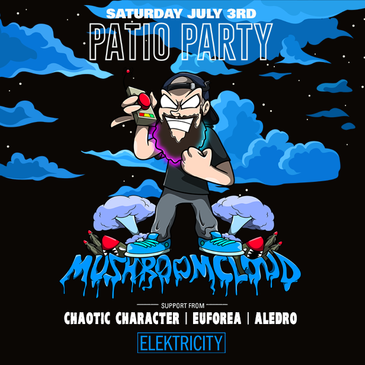 MUSHROOM CLOUD: PATIO PARTY (Free w/ RSVP Before 11PM)-img