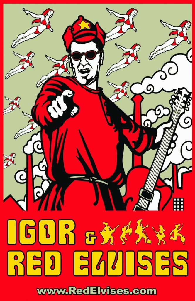 Igor and the Red Elvises: