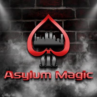 Asylum Magic - 8:00pm: