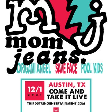 Mom Jeans at Come and Take It Live-img