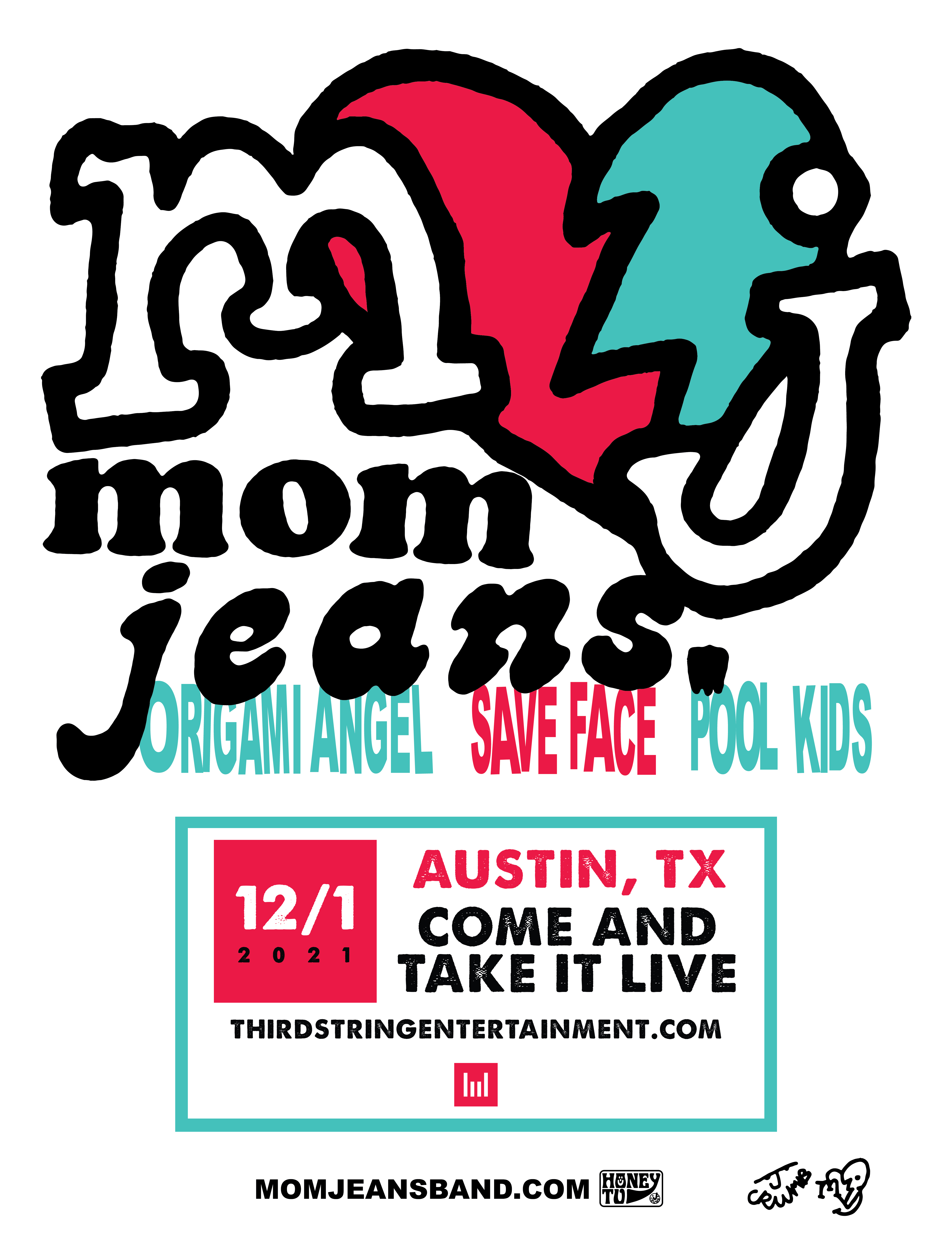 Mom Jeans at Come and Take It Live: