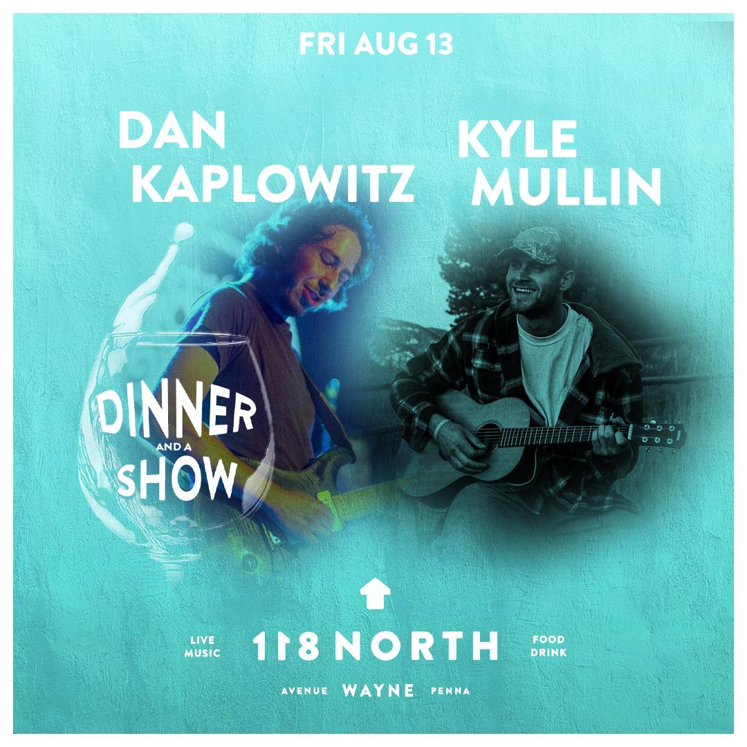 Kyle Mullin + Dan Kaplowitz: