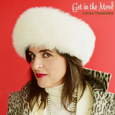 """""""'Get in the Mood' with Laura Tsaggaris"""":"""