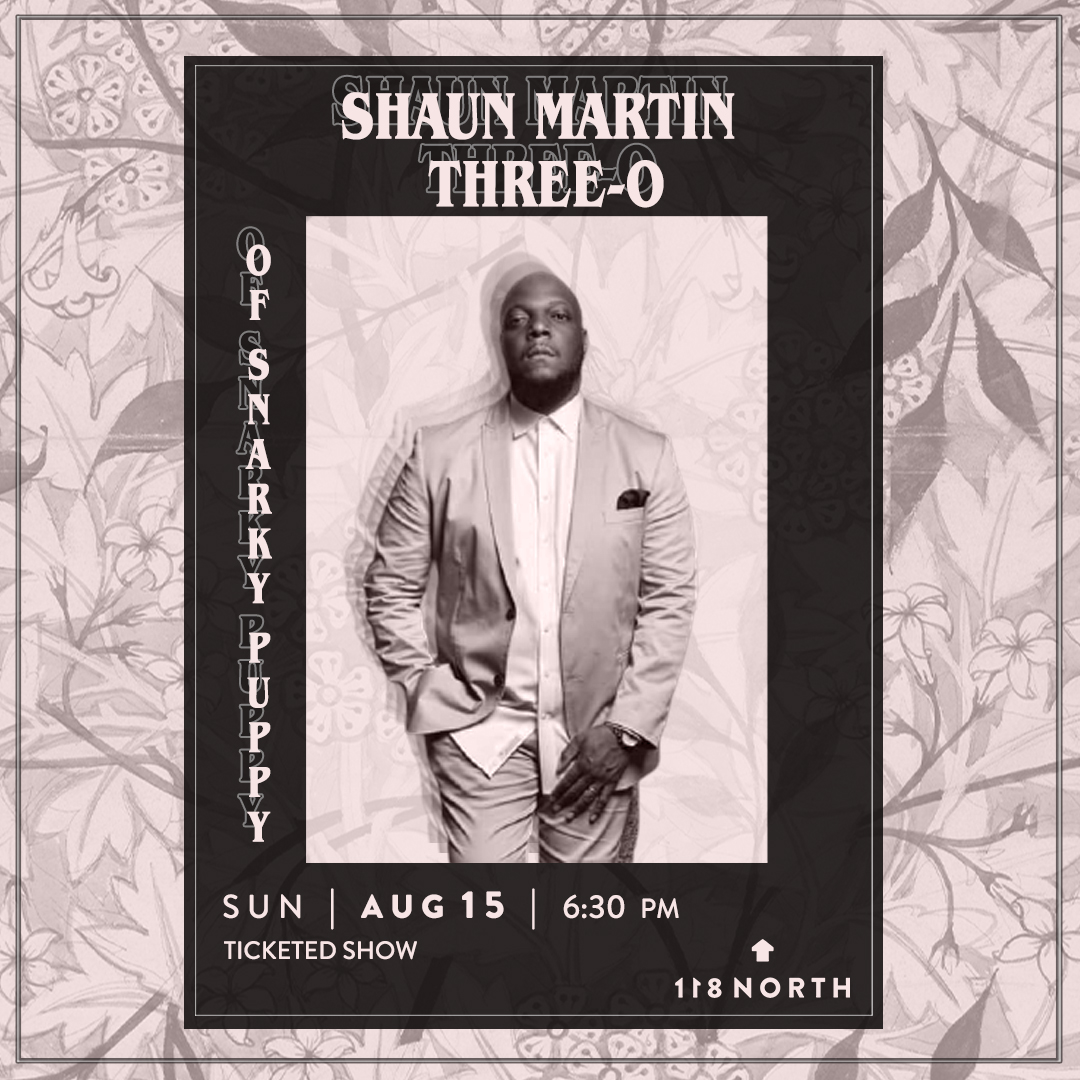 *CANCELLED* Shaun Martin Three-O (of Snarky Puppy):
